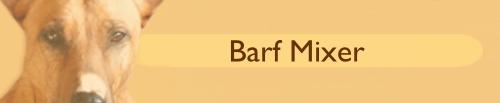 DER Barf-Mixer, zu Fleisch